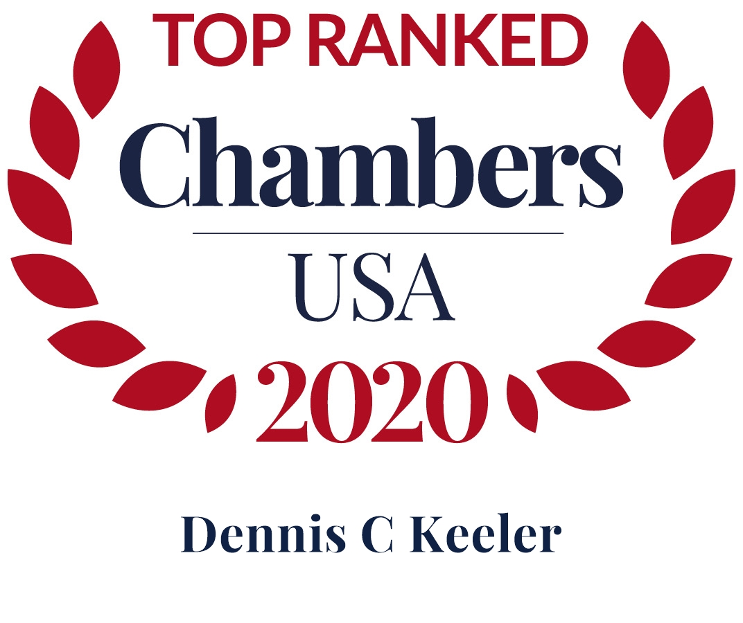 Dennis Keeler Ranked in Chambers USA 2020
