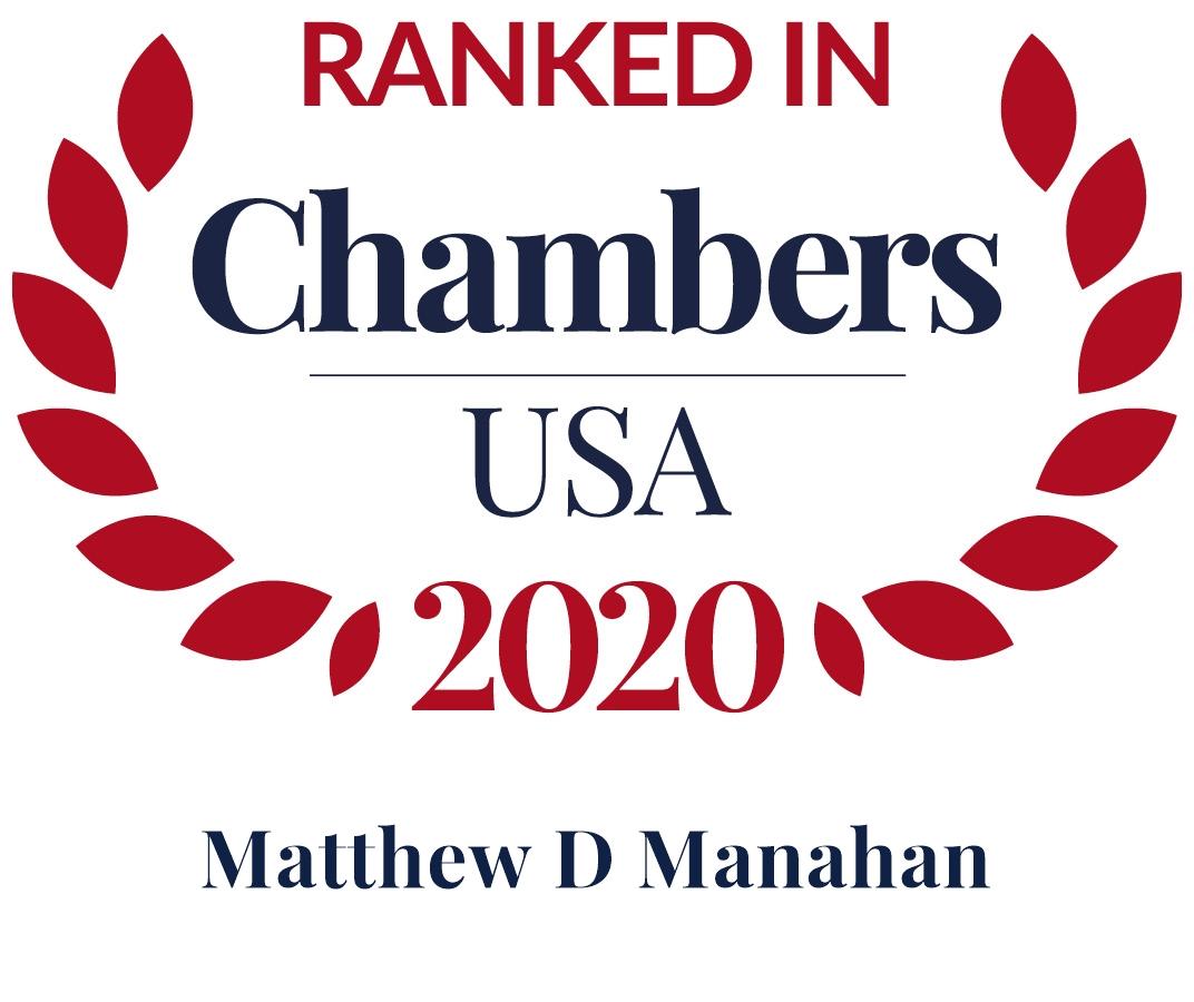 Matt Manahan Ranked in Chambers USA 2020