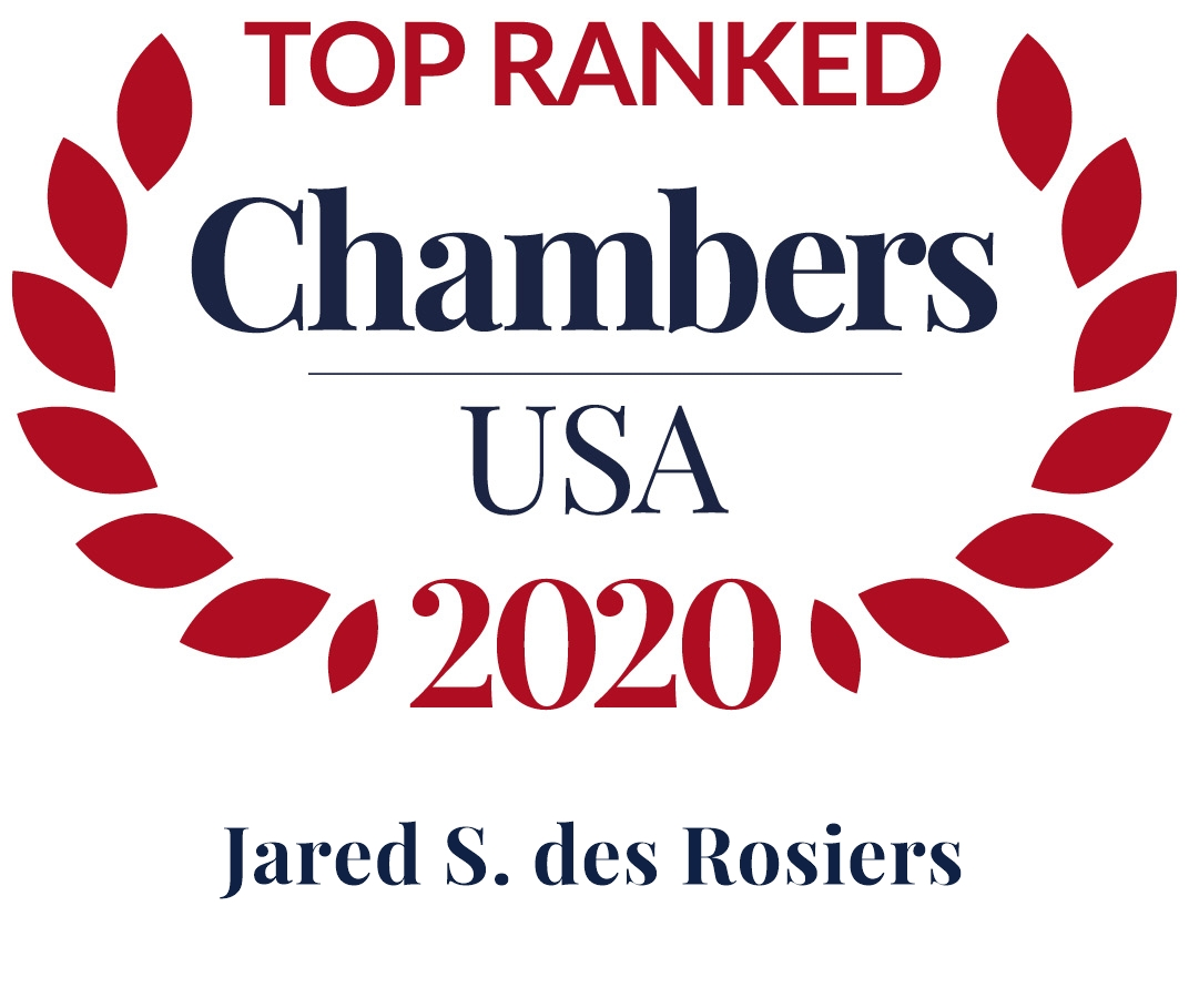Jared des Rosiers Ranked in Chambers USA 2020